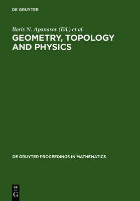 Geometry, Topology and Physics: Proceedings of the First Brazil-USA Workshop Held in Campinas, Brazil, June 30-July 7, 1996