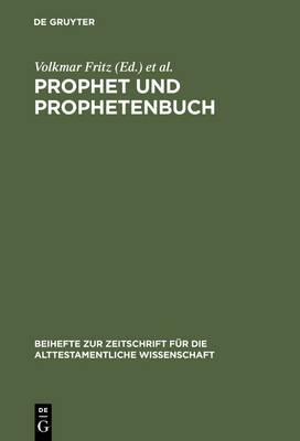 Prophet Und Prophetenbuch: Festschrift Fur Otto Kaiser Zum 65. Geburtstag