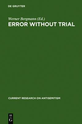 Error Without Trial: Psychological Research on Antisemitism