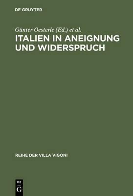 Italien in Aneignung Und Widerspruch