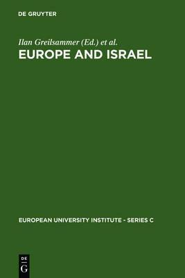 Europe and Israel: Troubled Neighbours