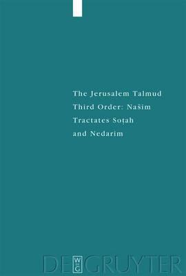 Tractates Sotah and Nedarim