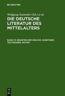 Register Der Drucke, Sonstigen Textzeugen, Initien
