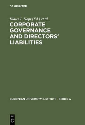 Corporate Governance and Directors' Liabilities: Legal, Economic and Sociological Analyses on Corporate Social Responsibility
