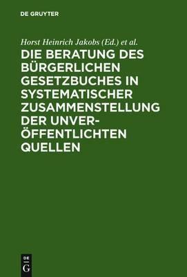 Materialien Zur Entstehungsgeschichte Des Bgb: Einfuhrung, Biographien, Materialien