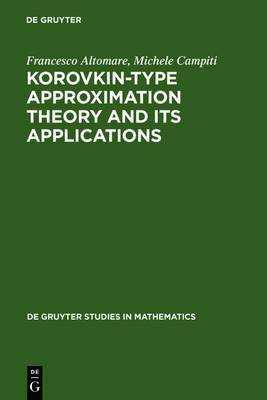 Korovkin-type Approximation Theory and Its Applications