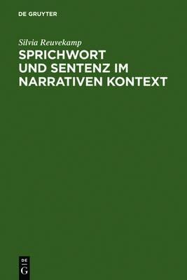 Sprichwort und Sentenz im narrativen Kontext: Ein Beitrag zur Poetik des hoefischen Romans