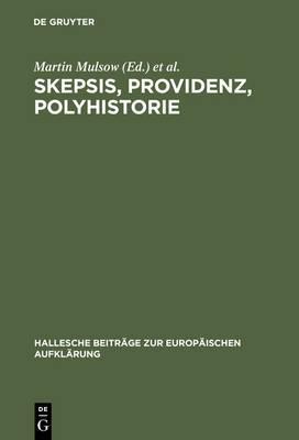 Skepsis, Providenz, Polyhistorie: Jakob Friedrich Reimmann (1668-1743)