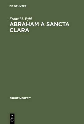 Abraham a Sancta Clara: Vom Prediger Zum Schriftsteller