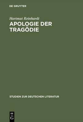 Apologie Der Tragodie: Studien Zur Dramatik Friedrich Hebbels