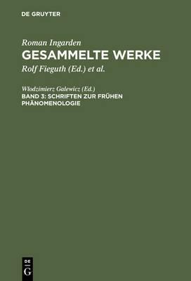 Schriften Zur Fruhen Phanomenologie