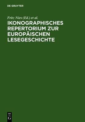 Ikonographisches Repertorium Zur Europaischen Lesegeschichte