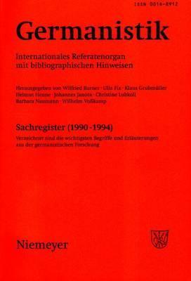 Germanistik, Sachregister (1990-1994): Verzeichnet Sind Die Wichtigsten Begriffe Und Erlauterungen Aus Der Germanistischen Forschung