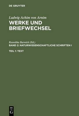 Naturwissenschaftliche Schriften I: Ver ffentlichungen 1799-1811