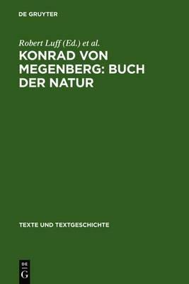 Konrad Von Megenberg: Buch Der Natur: Band II: Kritischer Text Nach Den Handschriften