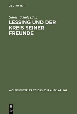 Lessing Und Der Kreis Seiner Freunde