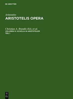 Scholia in Aristotelem: Supplementum Scholiorum Syriani in Metaphysica Commentaria. Accedit Vita Marciana