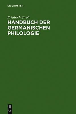 Handbuch Der Germanischen Philologie