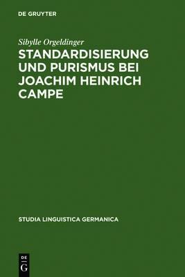 Standardisierung Und Purismus Bei Joachim Heinrich Campe