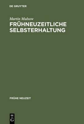 Fruhneuzeitliche Selbsterhaltung: Telesio Und Die Naturphilosophie Der Renaissance