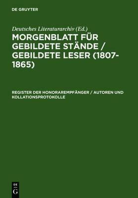 Register Der Honorarempfanger / Autoren Und Kollationsprotokolle
