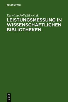 Leistungsmessung in Wissenschaftlichen Bibliotheken: Internationale Richtlinien