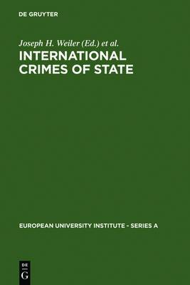 International Crimes of State: A Critical Analysis of the ILC's Draft Article 19 on State Responsibility