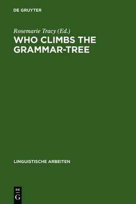Who Climbs the Grammar-tree: [Leaves for David Reibel]