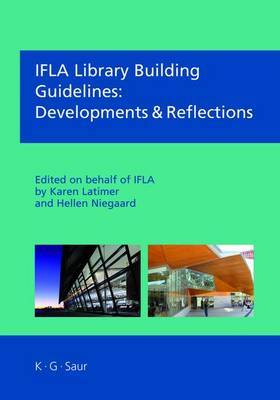 IFLA Library Building Guidelines: Developments & Reflections