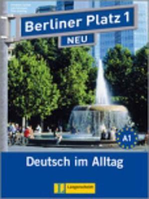 Berliner Platz Neu: Lehr- Und Arbeitsbuch 1 MIT 2 Cds Zum Arbeitsbuchteil