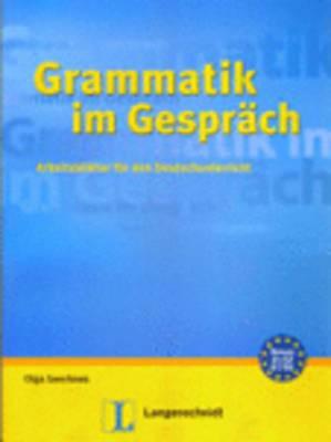 Langenscheidt Grammars and Study-aids: Grammatik Im Gesprach