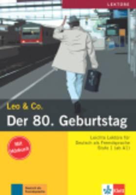 Leo & Co.: Der 80. Geburtstag