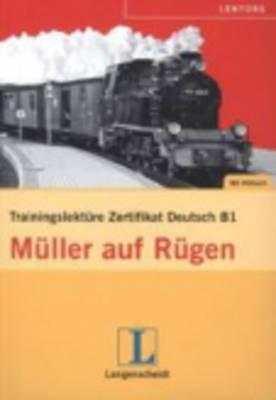 Felix und Theo: Muller auf Rugen - Trainingslekture Zertifikat Deutsch - Buc
