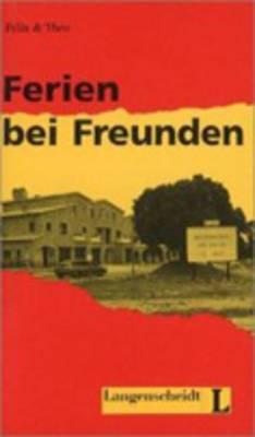Felix Und Theo: Ferien Bei Freunden
