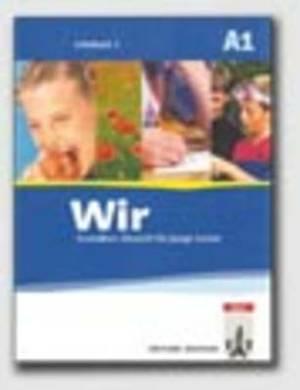 Wir - Deutsch Fur Junge Lerner: Lehrbuch MIT CD 1