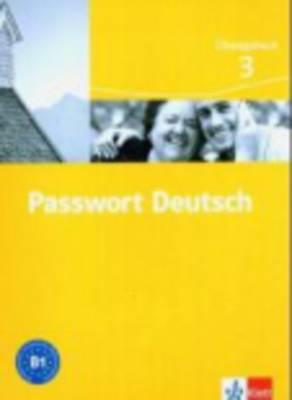Passwort Deutsch in Drei Banden: Ubungsbuch 3