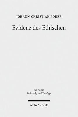 Evidenz Des Ethischen: Die Fundamentalethik Knud E. Logstrups