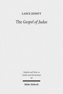 The Gospel of Judas: Coptic Text, Translation, and Historical Interpretation of 'The Betrayer's Gospel'