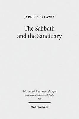 The Sabbath and the Sanctuary: Access to God in the Letter to the Hebrews and Its Priestly Context