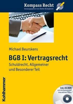 Bgb I: Vertragsrecht: Schuldrecht, Allgemeiner Und Besonderer Teil