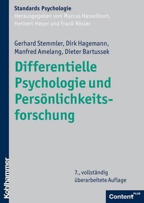 Differentielle Psychologie Und Personlichkeitsforschung