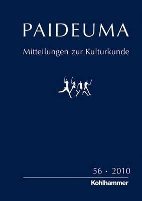 Paideuma 56/2010: Mitteilungen Zur Kulturkunde. Frobenius-Gesellschaft E. V.