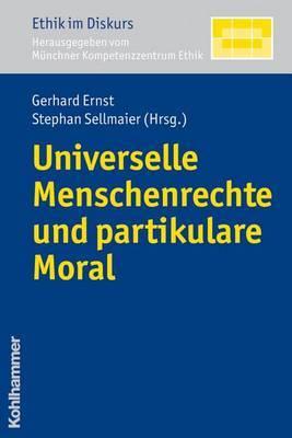 Universelle Menschenrechte Und Partikulare Moral