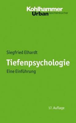 Tiefenpsychologie: Eine Einfuhrung