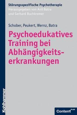 Psychoedukatives Training Bei Abhangigkeitserkrankungen