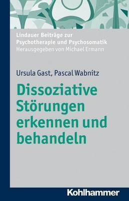 Dissoziative Storungen Erkennen Und Behandeln