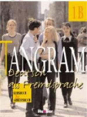 Tangram - Ausgabe in Vier Banden: Kursbuch & Arbeitsbuch 1b: Kursbuch & Arbeitsbuch 1b