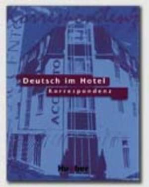 Deutsch Im Hotel - Gesprache Fuhren: Korrespondenz