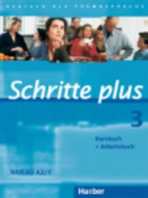 Schritte Plus: Kurs- Und Arbeitsbuch 3 Ohne CD