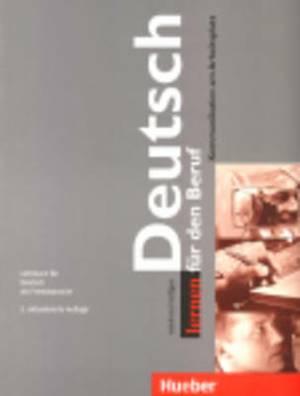 Deutsch Lernen Fur Den Beruf: Lehrbuch - 2nd Edition